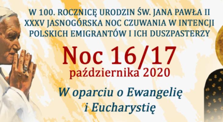 XXXV Jasnogórska Noc Czuwania w intencji Polonii i jej duszpasterzy